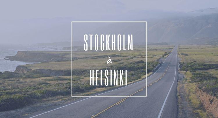Stockholm Helsinki Itineraire
